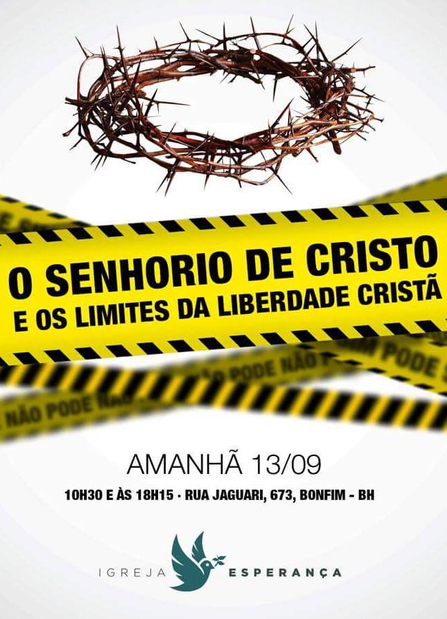 O Senhorio de Cristo e os limites da liberdade Cristã
