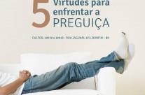5 Virtudes Para Vencer a Preguiça